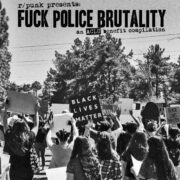 r/punk presents Fuck Police Brutality
